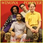Winona Forever - Keep Kool