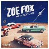 Zoë Fox and the Rocket Clocks - Fists