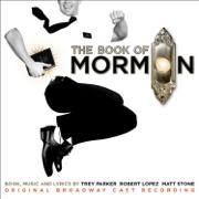 The Book of Mormon (Original Broadway Cast Recording) - Trey Parker, Robert Lopez & Matt Stone - Trey Parker, Robert Lopez & Matt Stone