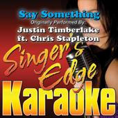 Say Something (Originally Performed By Justin Timberlake & Chris Stapleton) [Instrumental]