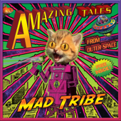 Out of This World - Mad Tribe