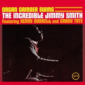 Organ Grinder Swing (feat. Kenny Burrell & Grady Tate)