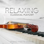 Relaxing Classical Playlist: Piano Meets Violin