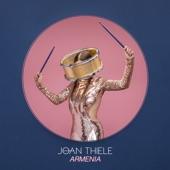 Joan Thiele - Armenia