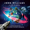 London Symphony Orchestra & Gavin Greenaway - John Williams: A Life In Music  artwork