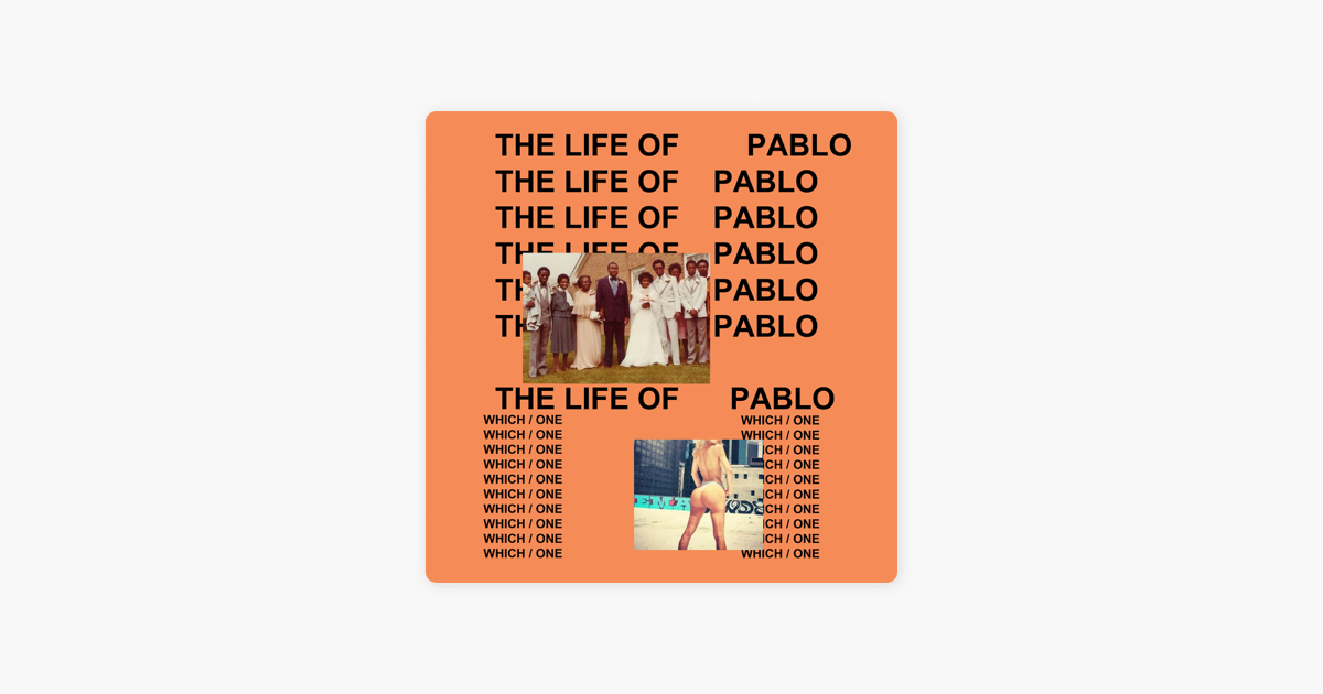 The Life of Pablo by Kanye West on Apple Music
