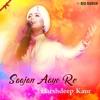 Saajan Aayo Re Single