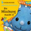 Kikaninchen, Anni & Christian - Die Mischung macht's! Das 4. Album artwork