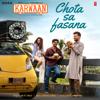 "Chota Sa Fasana (From ""Karwaan"") - Arijit Singh & Anurag Saikia"