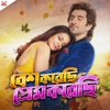 Besh Korechi Prem Korechi (Original Motion Picture Soundtrack) - Single