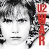 War (Deluxe Version) [Remastered], U2