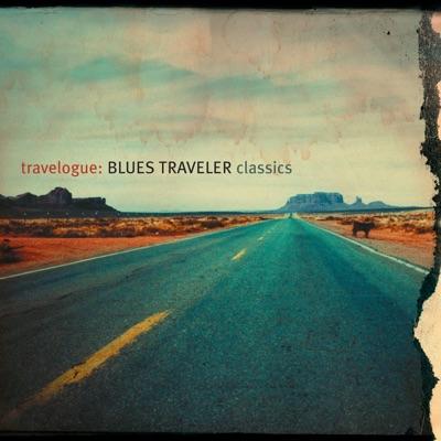 Travelogue: Blues Traveler Classics - Blues Traveler