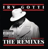 Irv Gotti Presents The Remixes