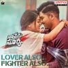 Lover Also Fighter Also From Naa Peru Surya Naa Illu India Single