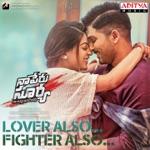 Lover Also Fighter Also (Album Naa Peru Surya Naa Illu India) thumbnail