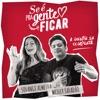 Se É Pra Gente Ficar (feat. Wesley Safadão) - Single