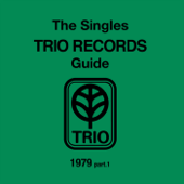 THE SINGLES TRIO RECORDS GUIDE 1979 Part.1-Various Artists