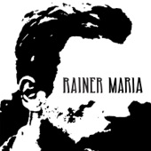 Rainer Maria - Catastrophe
