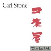 Carl Stone - Woo Lae Oak