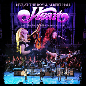 Heart & Royal Philharmonic Orchestra - Live At the Royal Albert Hall