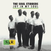 The Soul Stirrers - Jesus Be a Fence Around Me