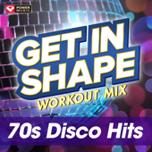 Get In Shape Workout Mix: 70's Disco Hits (60 Minute Non Stop Workout Mix) [125 129 BPM]-Power Music Workout