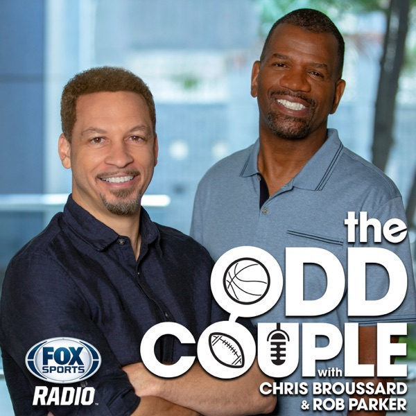 The Odd Couple with Chris Broussard & Rob Parker