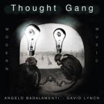 Thought Gang, Angelo Badalamenti & David Lynch - One Dog Bark