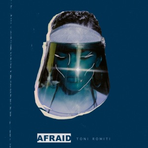 Afraid - Single Mp3 Download