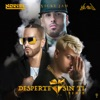 Noriel, Nicky Jam & Yandel - Desperté Sin Ti (Remix)