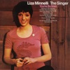 The Singer (Expanded Edition), Liza Minnelli