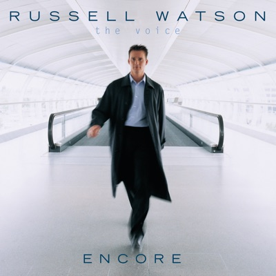 The Voice - Encore - Russell Watson