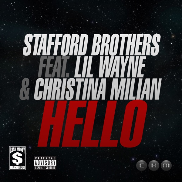Hello (feat. Lil Wayne & Christina Milian) - Single
