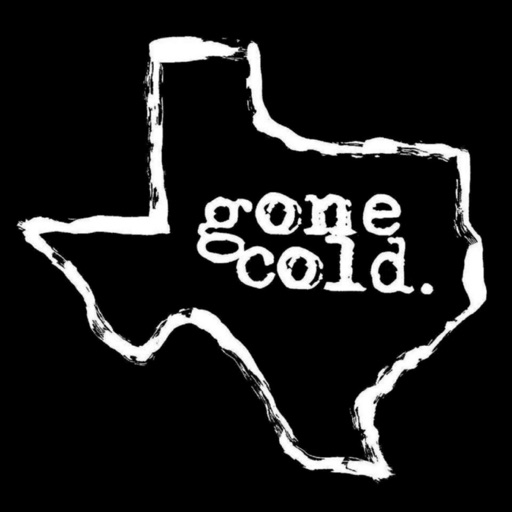 Cover image of gone cold podcast - texas true crime