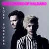 The Lovers Of Valdaro - Lost Forever bild