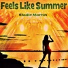Elodie Martin - Feels Like Summer  Childish Gambino Cover Mix