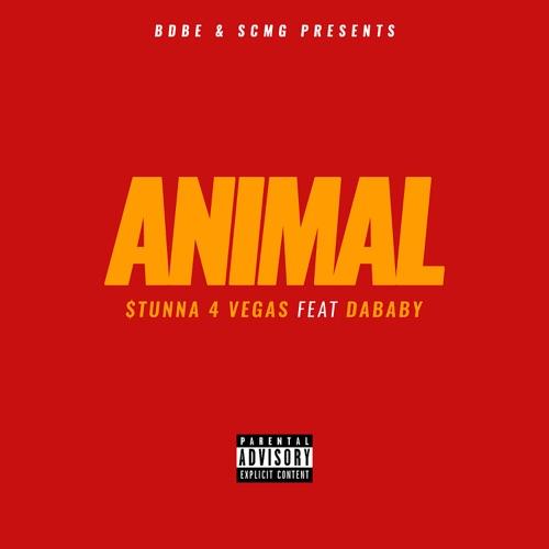 Stunna 4 Vegas - Animal (feat. DaBaby) - Single