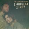 Lay Your Head Down - Carolina Story