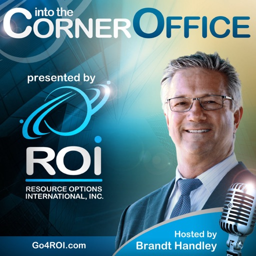 Cover image of ROI's Into the Corner Office Podcast: Powerhouse Middle Market CEOs Telling it Real—Unexpected Career Conversations