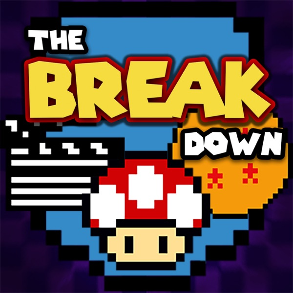 The Break Down Podcast
