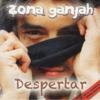 Zona Ganjah - Todo comenzó ilustración