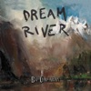 Dream River, Bill Callahan
