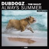 Always Summer (feat. Tom Bailey) [Clubbers Remix]