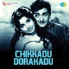 Chikkadu Dorakadu (Original Motion Picture Soundtrack)