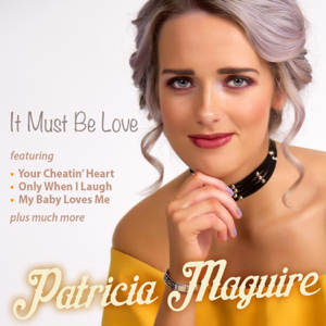 Patricia Maguire - There's a Blue Moon over My World
