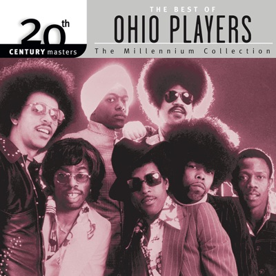 20th Century Masters - The Millennium Collection: The Best of Ohio Players - Ohio Players