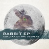 29. RABBIT EP - COALTAR OF THE DEEPERS