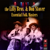 The Lilly Bros. - Cornbread And 'Lasses and Sassafras Tea