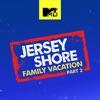 Jersey Shore: Family Vacation, Season 2 wiki, synopsis