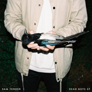 Dead Boys - EP - Sam Fender - Sam Fender